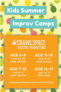 Crawlspace Theatre Productions Improv Summer Camps