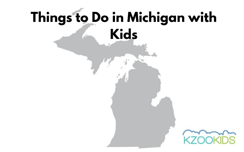 Things to Do in Michigan with Kids